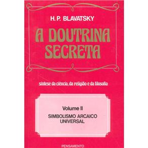 Doutrina Secreta, a - Vol. 2