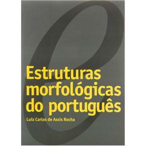 Estruturas Morfológicas do Português