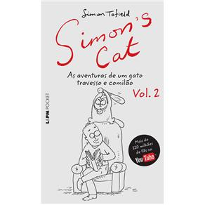 Simons Cat: as Aventuras de um Gato Travesso e Comilao - Volume 2