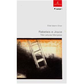 Rabelais e Joyce - Tres Leituras Menipeias