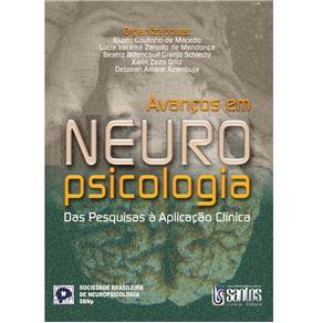 Avancos em Neuropsicologia das Pesquisas a Aplicacao Clinica