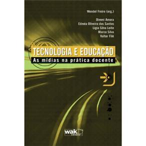 Tecnologia e Educação: as Mídias na Prática Docente