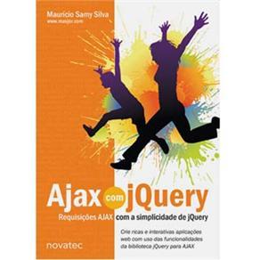 Ajax Com Jquery: Requisições Ajax Com a Simplicidade de Jquery