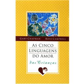 Cinco Linguagens do Amor da Crianca, As