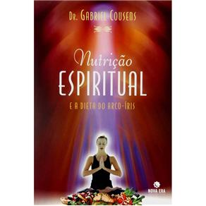 Nutricao Espiritual e a Dieta do Arco-iris