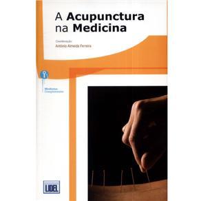 A Acupunctura na Medicina