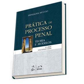 Prática de Processo Penal: Teoria e Modelo