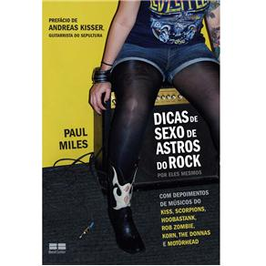 Dicas de Sexo de Astros do Rock - Paul Miles