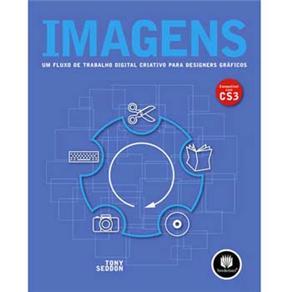 Imagens - um Fluxo de Trabalho Digital Criativo para Designers Graficos