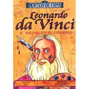 Leonardo da Vinci e Seu Supercerebro