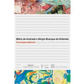 Mario de Andrade e Sergio Buarque de Holanda: Correspondencia