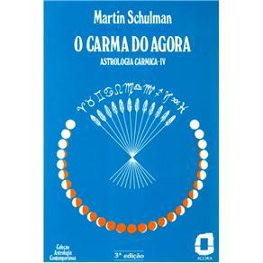Astrologia Contemporânea - o Carma do Agora - Martin Schulman