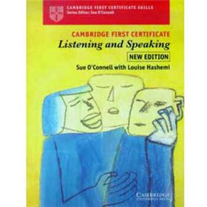 Cambridge First Certificate: Listening And Speaking