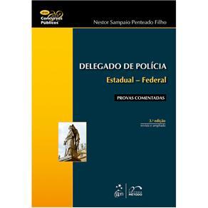 Delegado de Polícia Estadual - Federal - Série Concursos Públicos