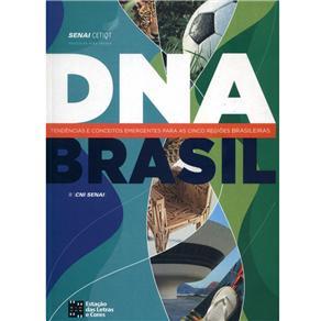 Dna Brasil: Tendências e Conceitos Emergentes para as Cinco Regiões Brasileira