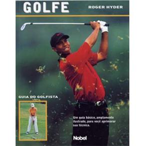 Golfe: Guia do Golfista - Roger Hyder
