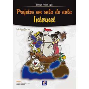 Projetos em Sala de Aula: Internet