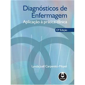 Diagnosticos de Enfermagem - Aplicacao a Pratica Clinica