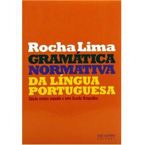 Gramática Normativa da Língua Portuguesa - Edição Revista Segundo o Novo Acordo Ortográfico
