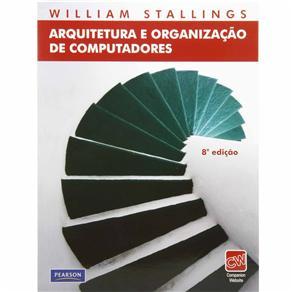 Arquitetura e Organizacao de Computadores