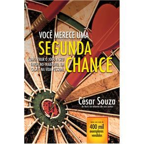 Você Merece uma Segunda Chance - César Souza
