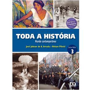 Toda a História - Mundo Contemporâneo - Volume 3