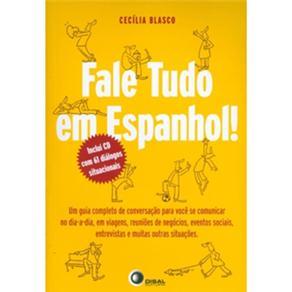 Fale Tudo em Espanhol! - Volume 1