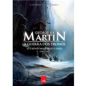 Guerra dos Tronos, a - as Cronicas de Gelo e Fogo - Volume 1