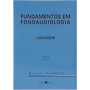 Fundamentos em Fonoaudiologia: Linguagem