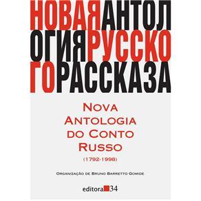 Nova Antologia do Conto Russo (17921998)