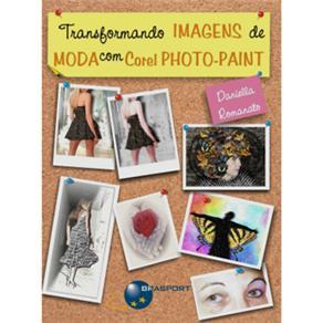 Transformando Imagens de Moda Com Corel Photopaint