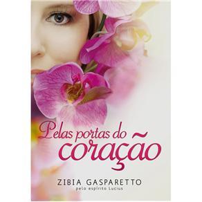 Pelas Portas do Coração - Zibia Gasparetto