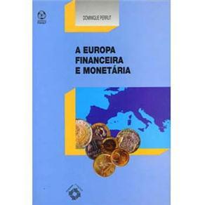 Europa Financeira e Monetária, A