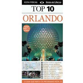 Guias Top 10 - Top 10 Orlando: o Guia Que Indica os Programas Nota 10