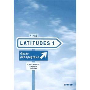Latitudes: Guide Pedagogique - Niveau 1
