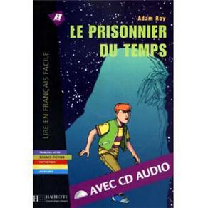 Le Prisonnier Du Temps Avec Cd Audio