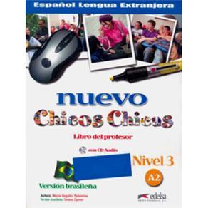 Nuevo Chicos Chicas: Libro Del Profesor Con Cd Audio - Nivel 3 A2