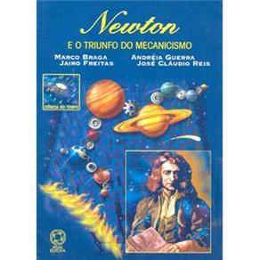 Ciência no Tempo - Newton e o Triunfo do Mecanicismo