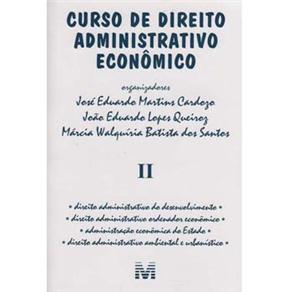 Curso de Direito Administrativo Economico - Vol.2