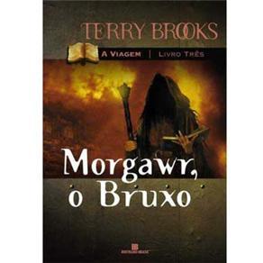 Morgwar, o Bruxo - Vol. 3 - Coleção a Viagem