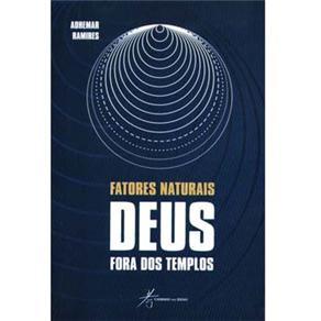 Fatores Naturais: Deus Fora dos Templos
