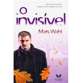 Invisivel, O