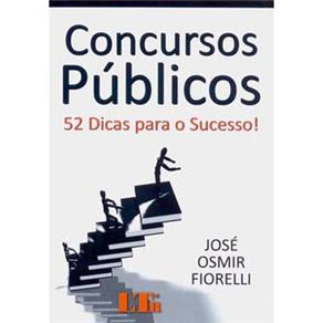 Concursos Publicos: 52 Dicas para Sucesso
