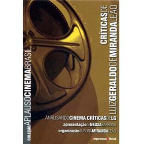 Criticas de Luiz Geraldo de Miranda Leao: Analisando Cinema