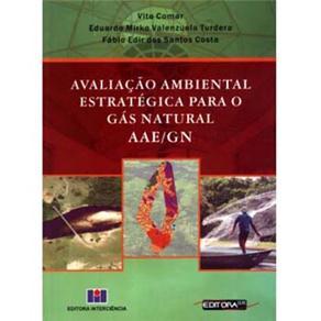Avaliaçao Ambiental Estrategica para o Gas Naturalaae/gn