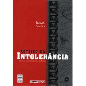 Roteiro da Intolerancia - a Censura Cinematografica no Brasil