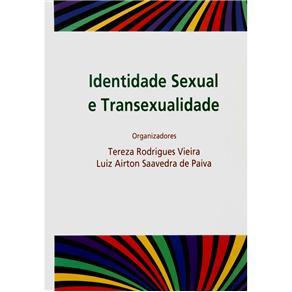 Identidade Sexual e Transexualidade - Tereza Rodrigues Vieira