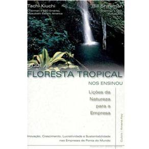 Que a Floresta Tropical nos Ensinou, O