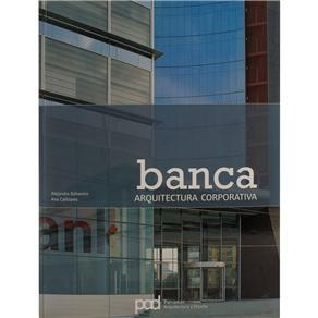 Banca: Arquitectura Corporativa