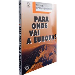 Para Onde Vai a Europa